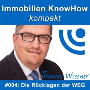 Immobilien Podcast: Die Ruecklagen der WEG