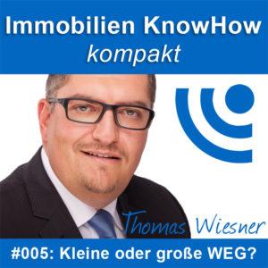 Immobilien Podcast: Kleine oder grosse WEG