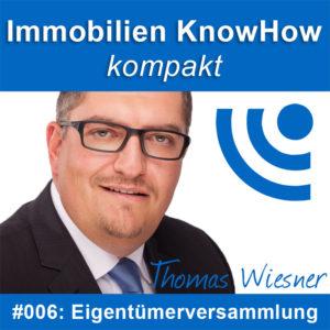 Immobilien Podcast: Die Eigentümerversammlung